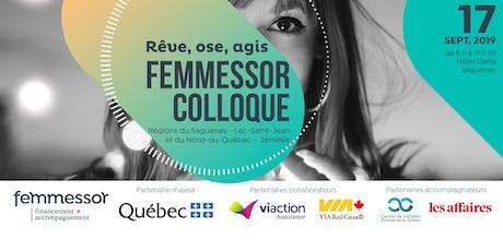 Colloque Femmessor | Saguenay–Lac-Saint-Jean et Nord-du-Québec–Jamésie billets