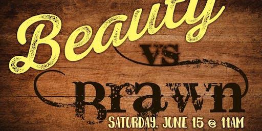 Beauty VS Brawn