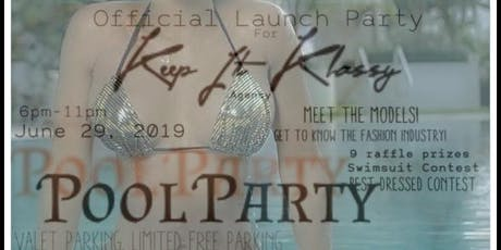Official launch Pool party for KIK Models Agency  Free event   RSVP Now tickets