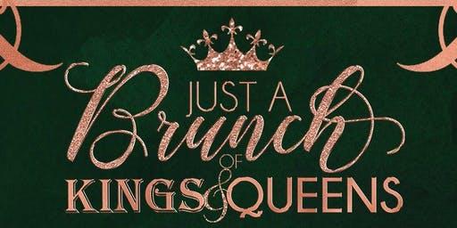 Just A Brunch Of King & Queens