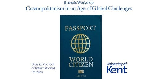 Brussels Workshop: Cosmopolitanism in an Age of Global Challenges