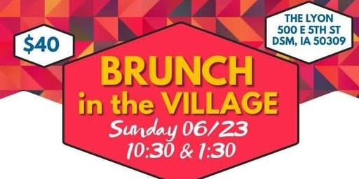 Brunch in the Village (10:30am SEATING)