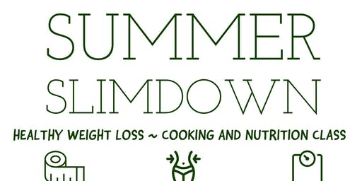 FREE Nutrition Class: Summer Slimdown