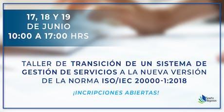 Taller Sperto Negocios: renovación de norma Iso/iec 20000-1:2018 tickets