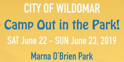 City of Wildomar Camp Out in the Park