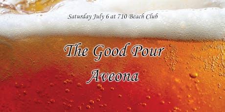 The Good Pour | Aveona tickets