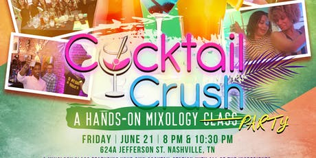 Cocktail Crush: June tickets