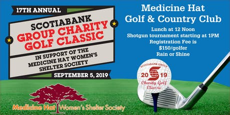 17th Annual Scotiabank Golf Classic supporting Medicine Hat Women's Shelter Society tickets