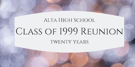 Alta High 1999 20 Year Reunion tickets