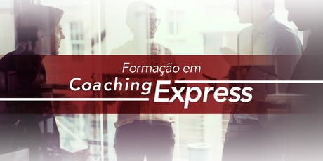 COACHING EXPRESS MODULOS 1 e 2 - Criciuma - Novembro ingressos