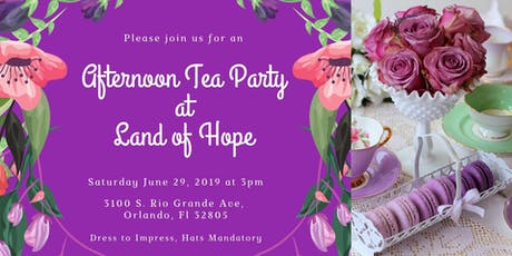 3rd Annual Afternoon Tea Party at Land of Hope tickets