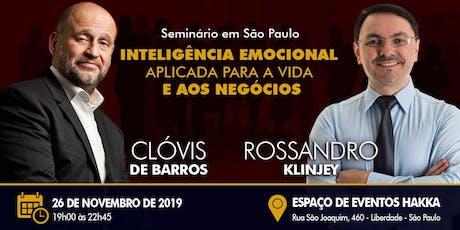 -- Seminário Empresarial -- CLÓVIS DE BARROS & ROSSANDRO KLINJEY ingressos