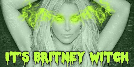It's Britney Witch - COVEN Drag Show billets