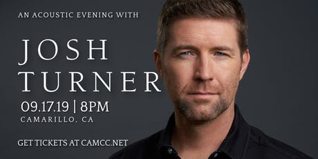 An Acoustic Evening with Josh  Turner - LIVE in Camarillo, CA tickets