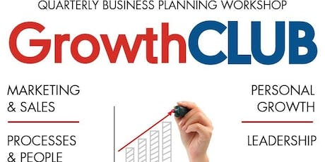 GrowthCLUB Quarterly Planning Workshop - Q3 2019 tickets
