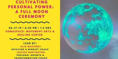 Cultivating Personal Power: A Full Moon Ceremony tickets