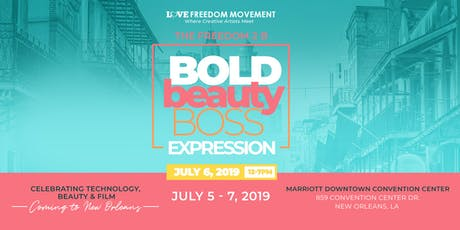 The NOLA Freedom 2B: Bold, Beauty, Boss Expression 2019 tickets