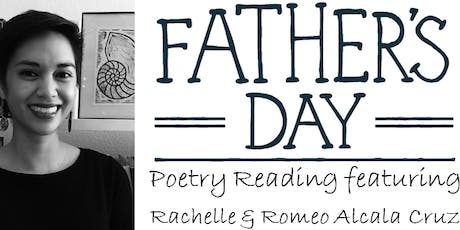 Father's Day Poetry Reading with Rachelle and Romeo Cruz tickets