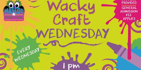 WACKY CRAFT WEDNESDAYS @The Mascot Hall of Fame tickets