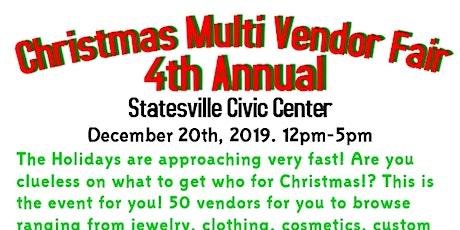 4th Annual Christmas Multi Vendor Fair  tickets