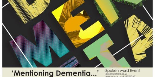 'Mentioning Dementia': a national spoken word event