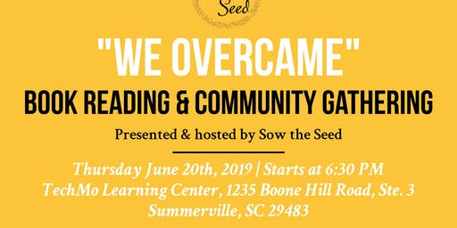 """We Overcame"" Book Reading & Community Gathering"
