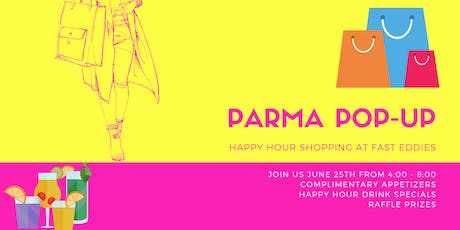Parma Pop-Up at Fast Eddies tickets