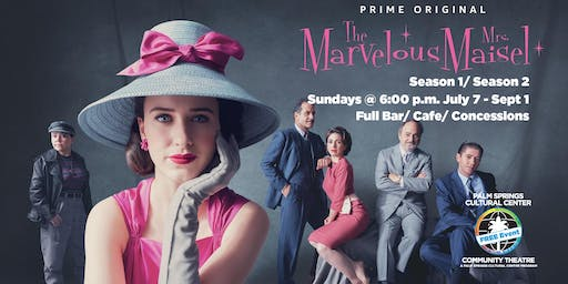 The Marvelous Mrs. Maisel: FREE Community Screening
