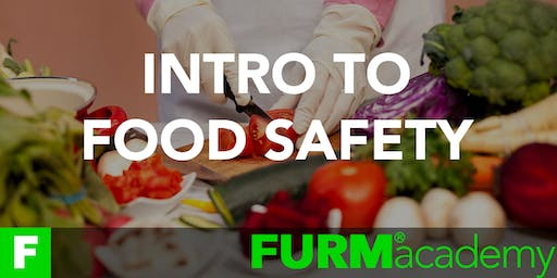 INTRO TO FOOD SAFETY by FURM Academy