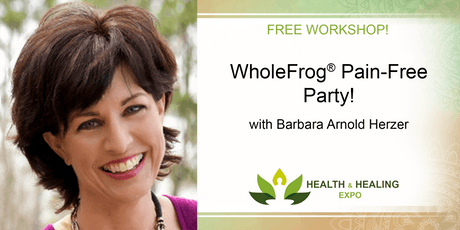 FREE WORKSHOP! WholeFrog® Pain-Free Party! tickets
