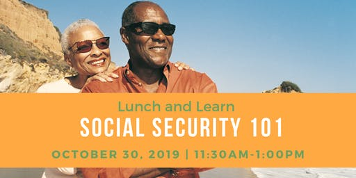 Lunch and Learn Seminar- Social Security 101