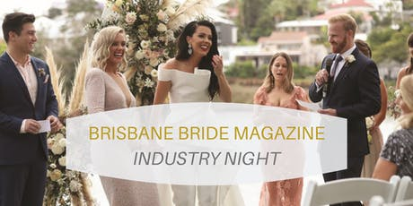 BRISBANE BRIDE MAGAZINE Industry Night tickets