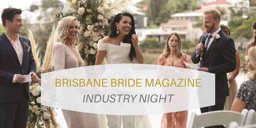 BRISBANE BRIDE MAGAZINE Industry Night