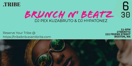 Tribe - Brunch N' Beatz