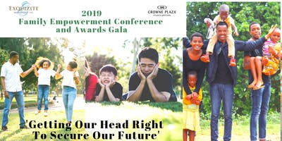 2019 Family Empowerment Conference & Awards Gala