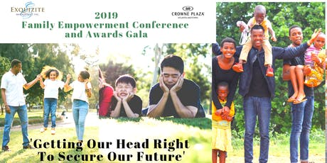 2019 Family Empowerment Conference & Awards Gala tickets