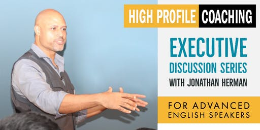 Executive Discussion Series with Jonathan Herman