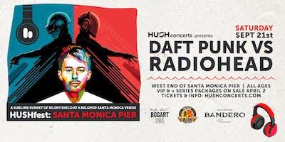 HUSHfest Silent Disco:  Daft Punk vs. Radiohead