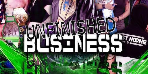 Knockout Wrestling Presents: UNFINISHED BUSINESS!