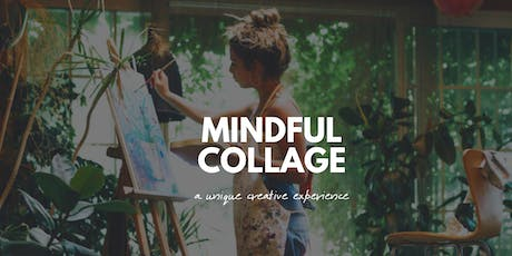 Mindful Collage  tickets