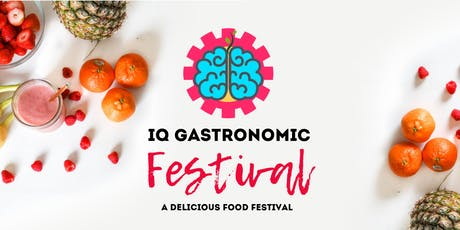 IQ GASTRONOMIC FESTIVAL tickets