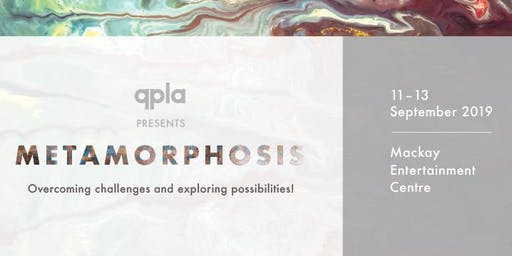QPLA 2019 Conference - Metamorphosis