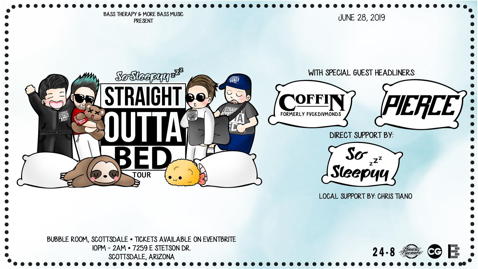 Straight Outta Bed Tour: With COFFIN, PIERCE & SoSleepyy