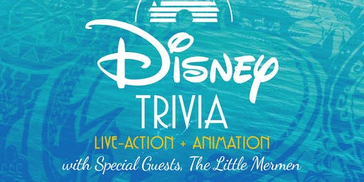 Disney Movie Trivia with Special Guests The Little Mermen