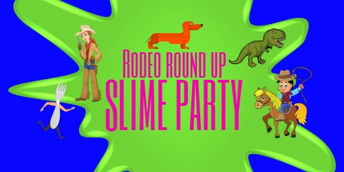 Rodeo Round Up Slime Party