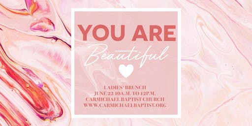 You Are Beautiful! Ladies' Brunch