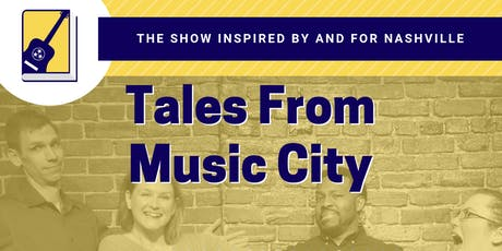 Tales From Music City - August show at The Loft tickets