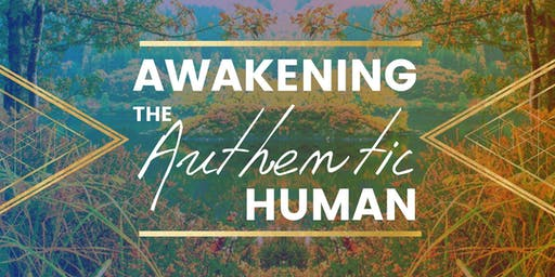 Awakening the Authentic Human | Mini Retreat