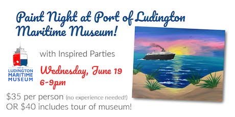 Sailing at Sunset - Paint Night at Port of Ludington Maritime Museum! tickets
