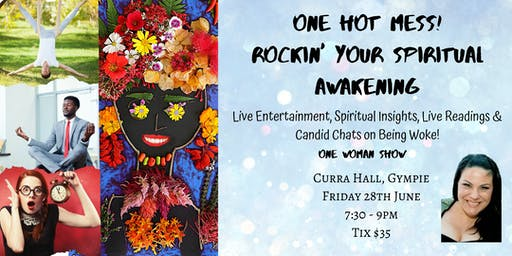One Hot Mess! Rockin' Your Spiritual Awakening